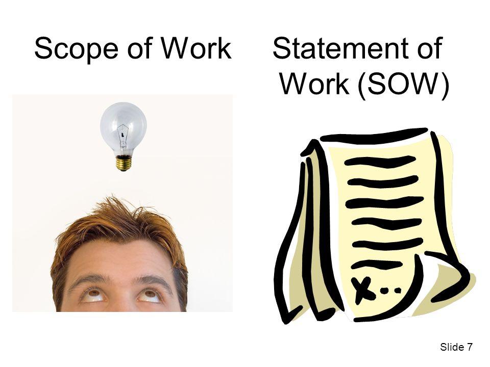 Scope of Work Statement of Work (SOW) Slide 7