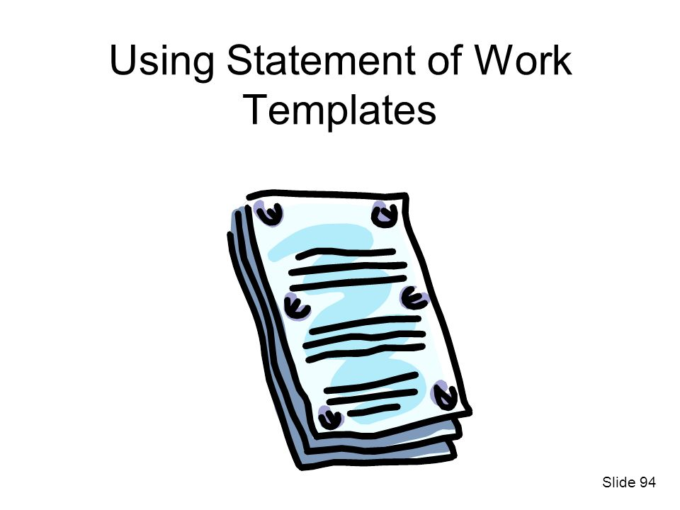 Using Statement of Work Templates Slide 94