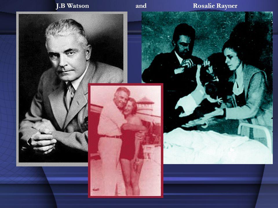 J.B Watson andRosalie Rayner