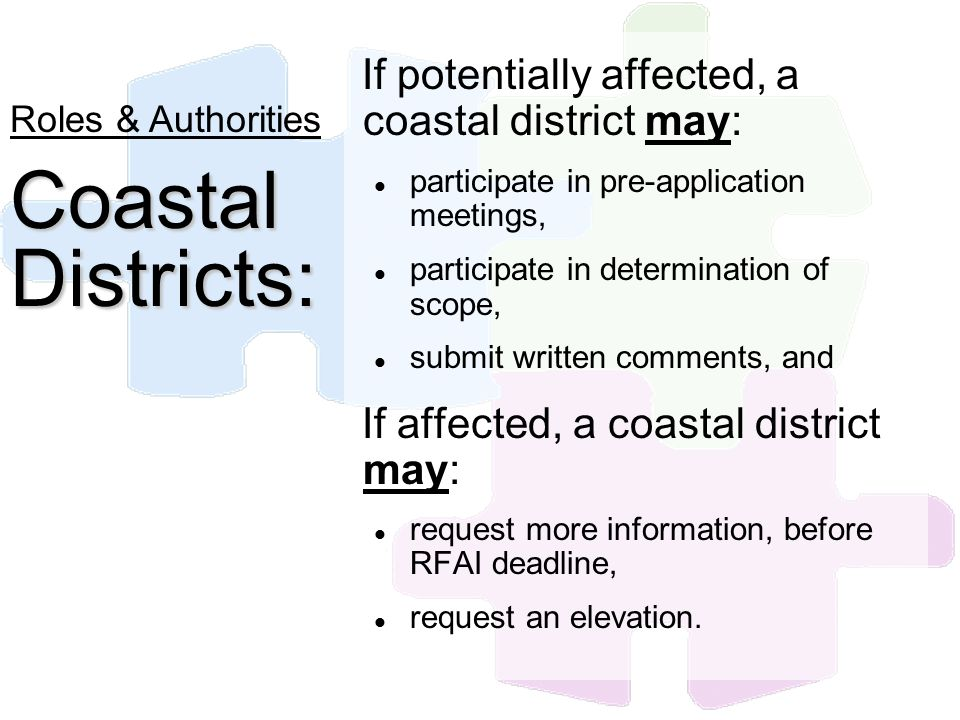 If potentially affected, a coastal district may: participate in pre-application meetings, participate in determination of scope, submit written commen