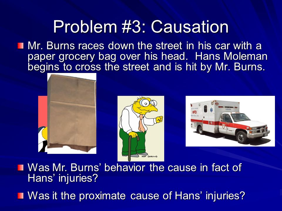 Problem #3: Causation Mr.