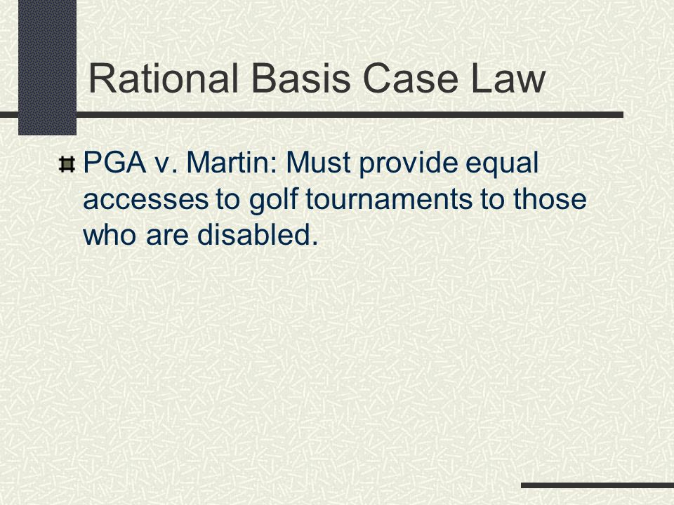 Rational Basis Case Law PGA v.