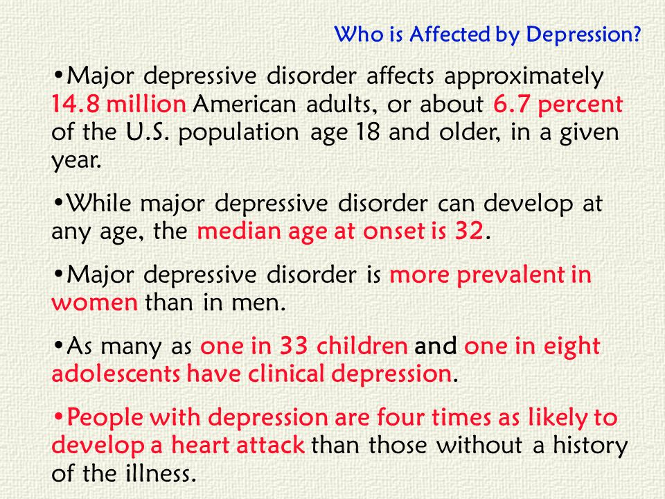 Who is Affected by Depression? Major depressive disorder affects approximately 14.8 million American adults, or about 6.7 percent of the U.S. populati