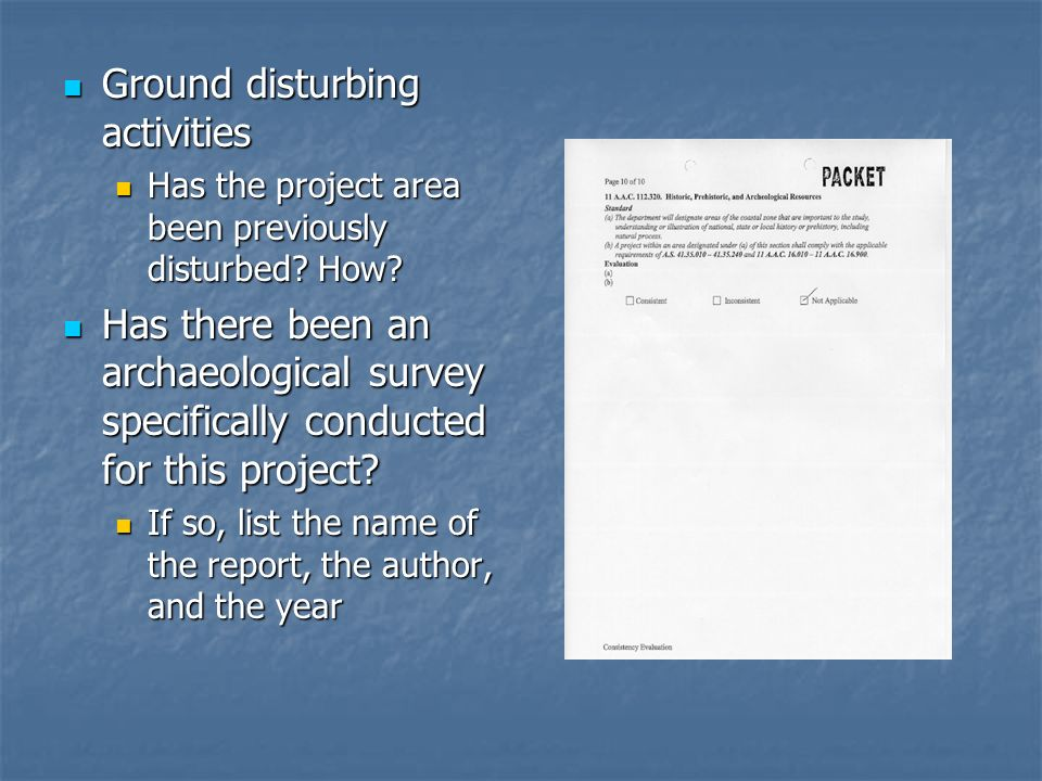 Ground disturbing activities Ground disturbing activities Has the project area been previously disturbed? How? Has the project area been previously di