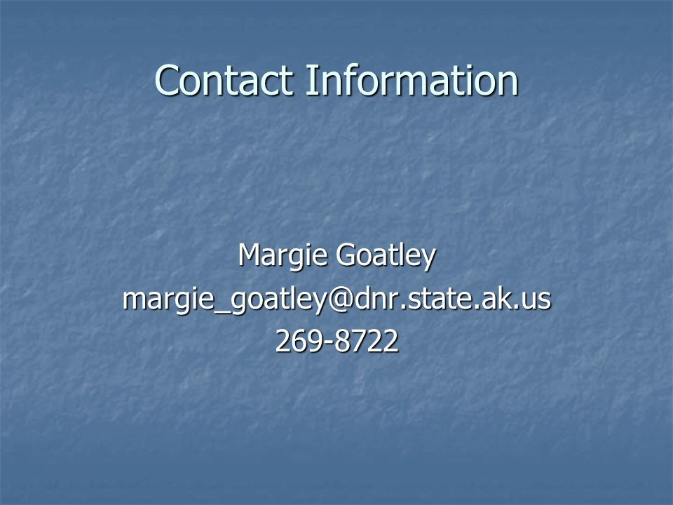 Contact Information Margie Goatley
