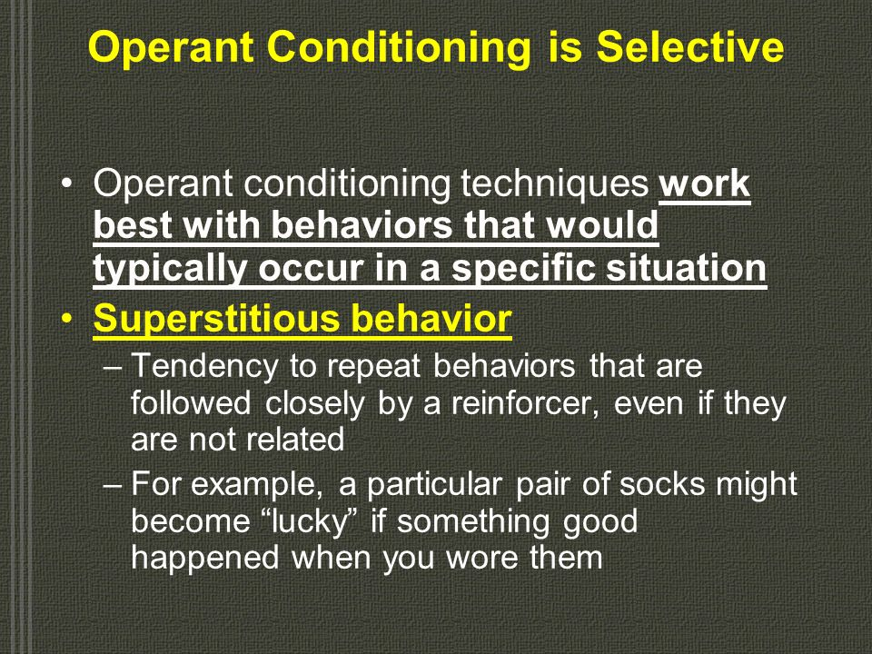 Punishment Not as effective as reinforcement Does not teach proper behavior, only suppresses undesirable behavior Causes upset that can impede learnin