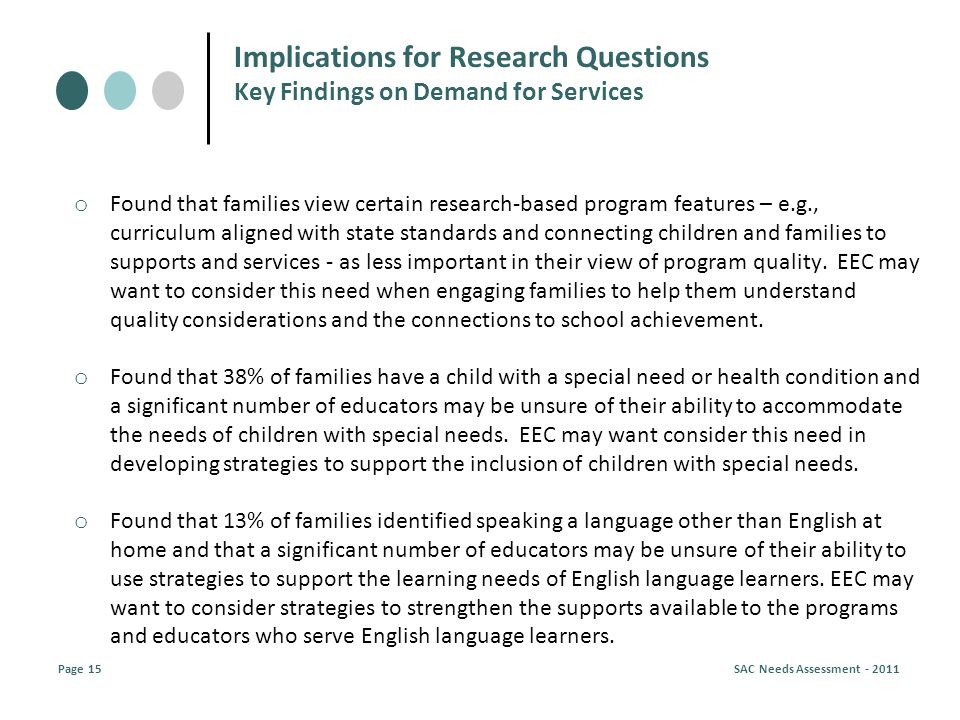 o Found that families view certain research-based program features – e.g., curriculum aligned with state standards and connecting children and families to supports and services - as less important in their view of program quality.