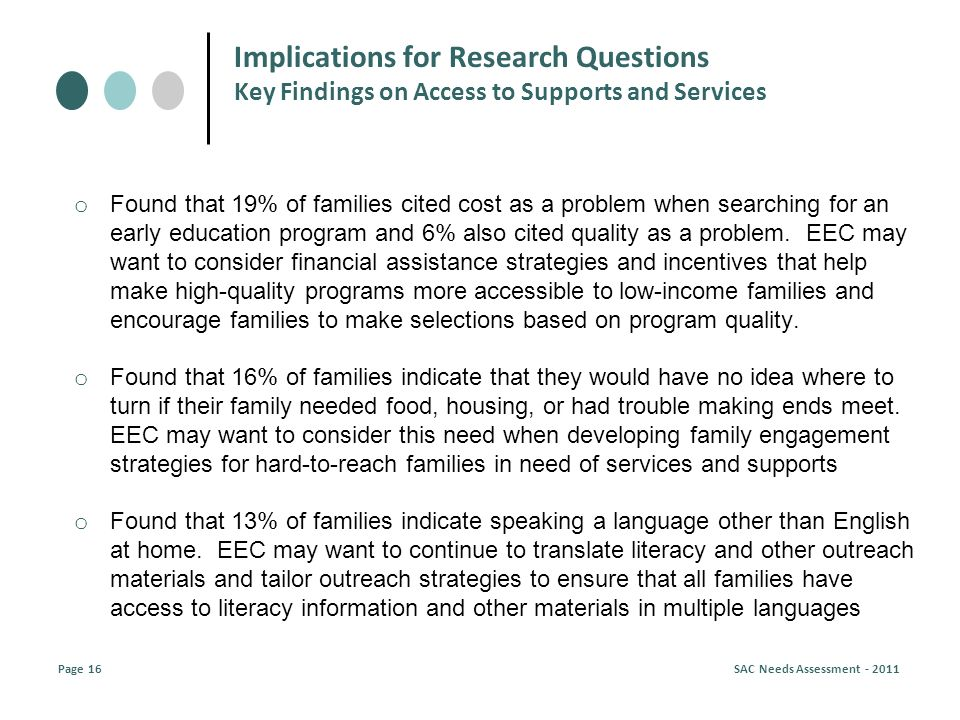 o Found that 19% of families cited cost as a problem when searching for an early education program and 6% also cited quality as a problem.