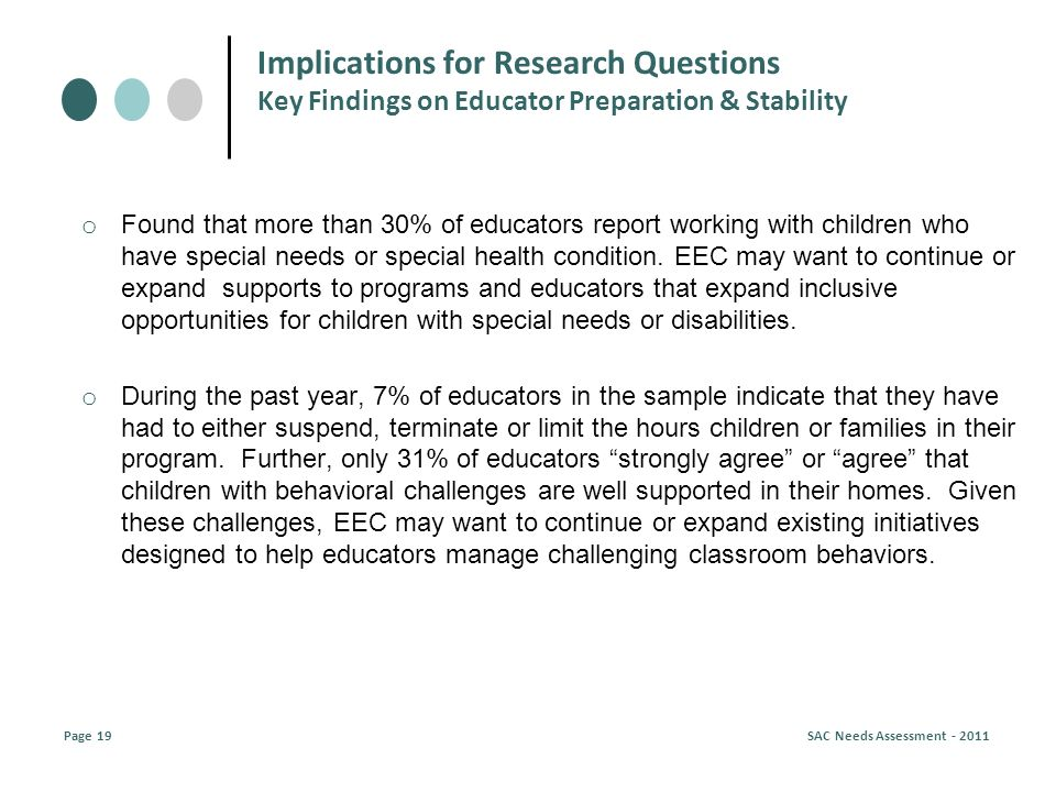 o Found that more than 30% of educators report working with children who have special needs or special health condition.