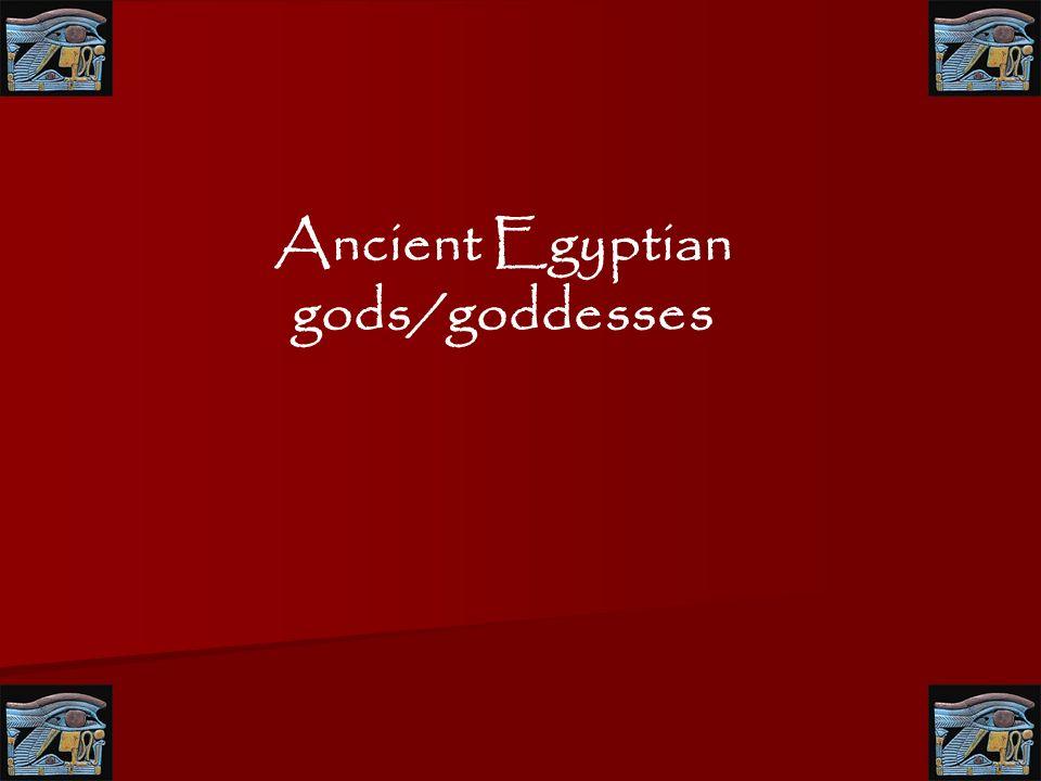 Ancient Egyptian gods/goddesses