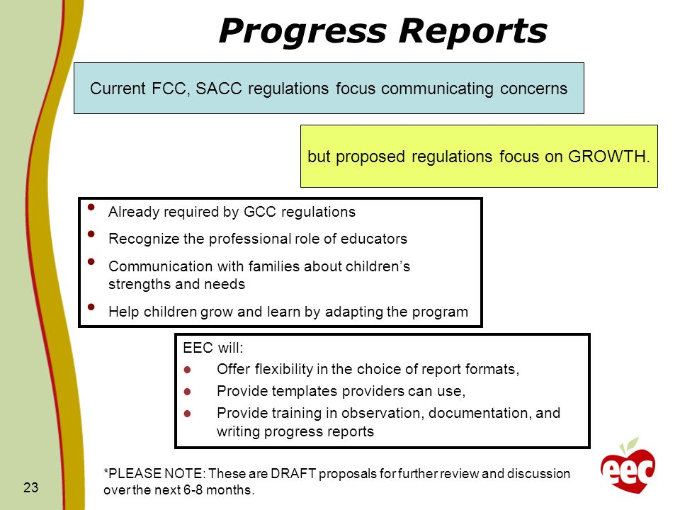 23 Progress Reports EEC will: Offer flexibility in the choice of report formats, Provide templates providers can use, Provide training in observation,