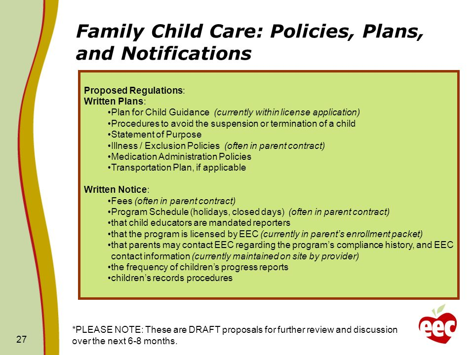 27 Family Child Care: Policies, Plans, and Notifications Proposed Regulations: Written Plans: Plan for Child Guidance (currently within license applic
