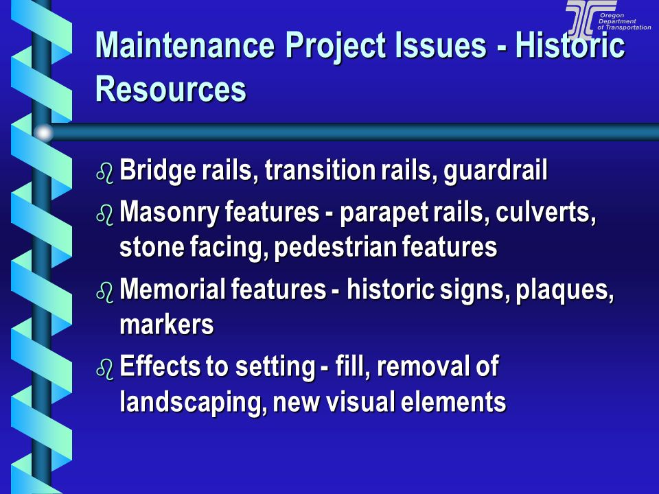 Historic Resources b What are Historic Resources? Buildings, Sites, Objects, etc., which are significant in history Buildings, Sites, Objects, etc., w