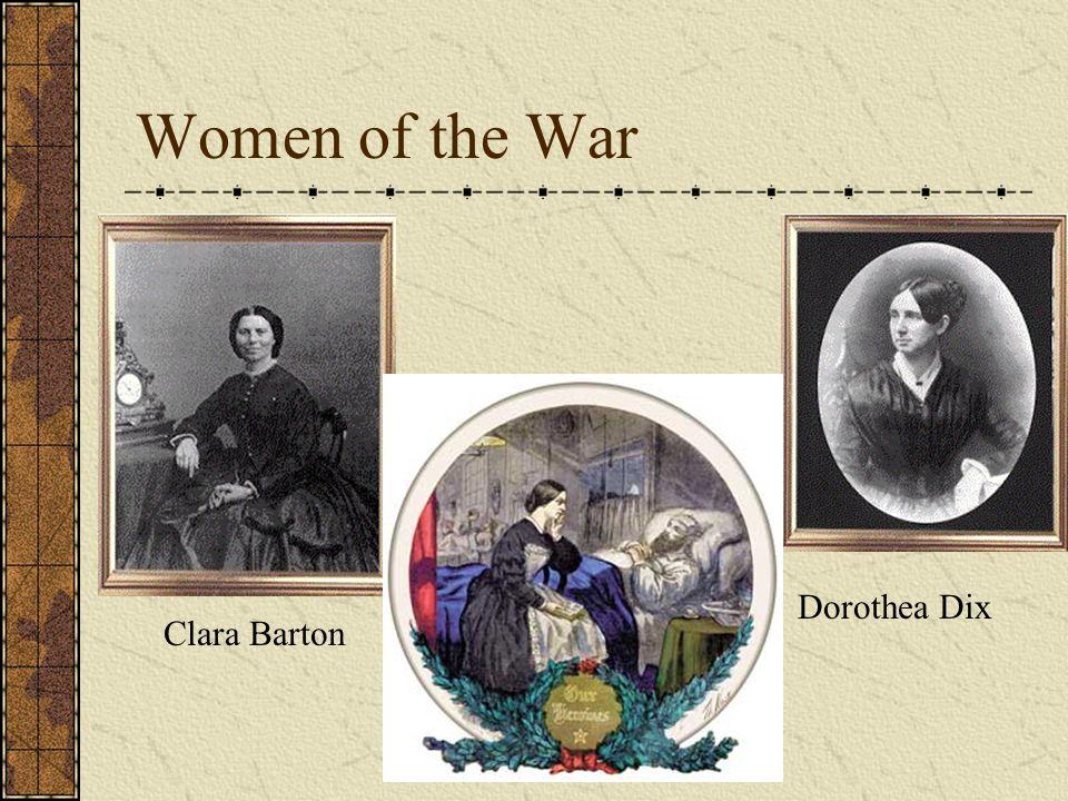 Women of the War Dorothea Dix Clara Barton