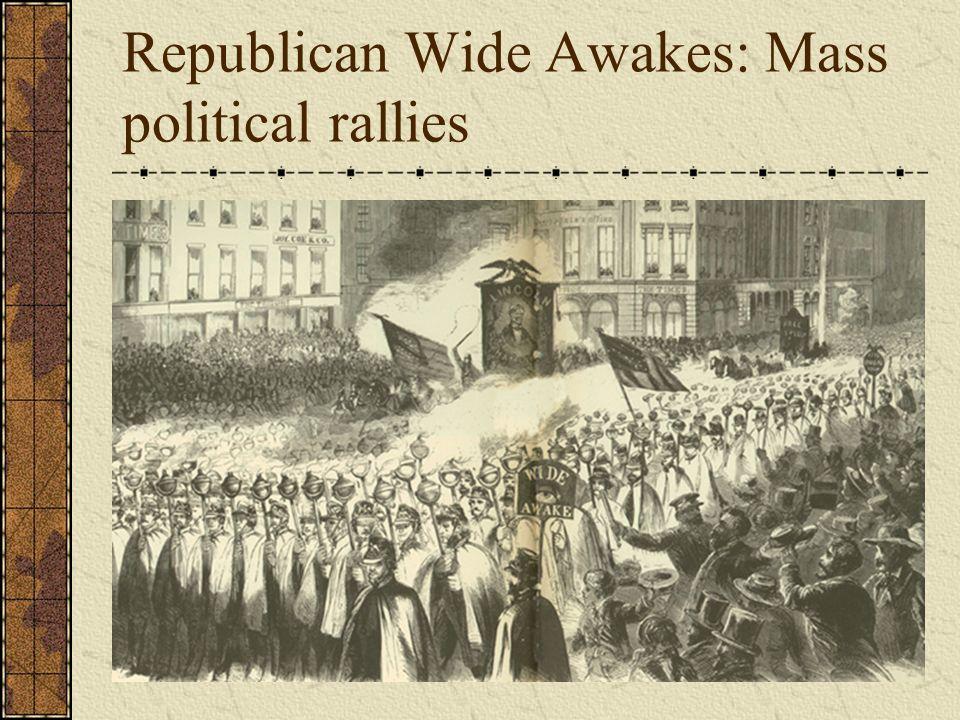 Republican Wide Awakes: Mass political rallies