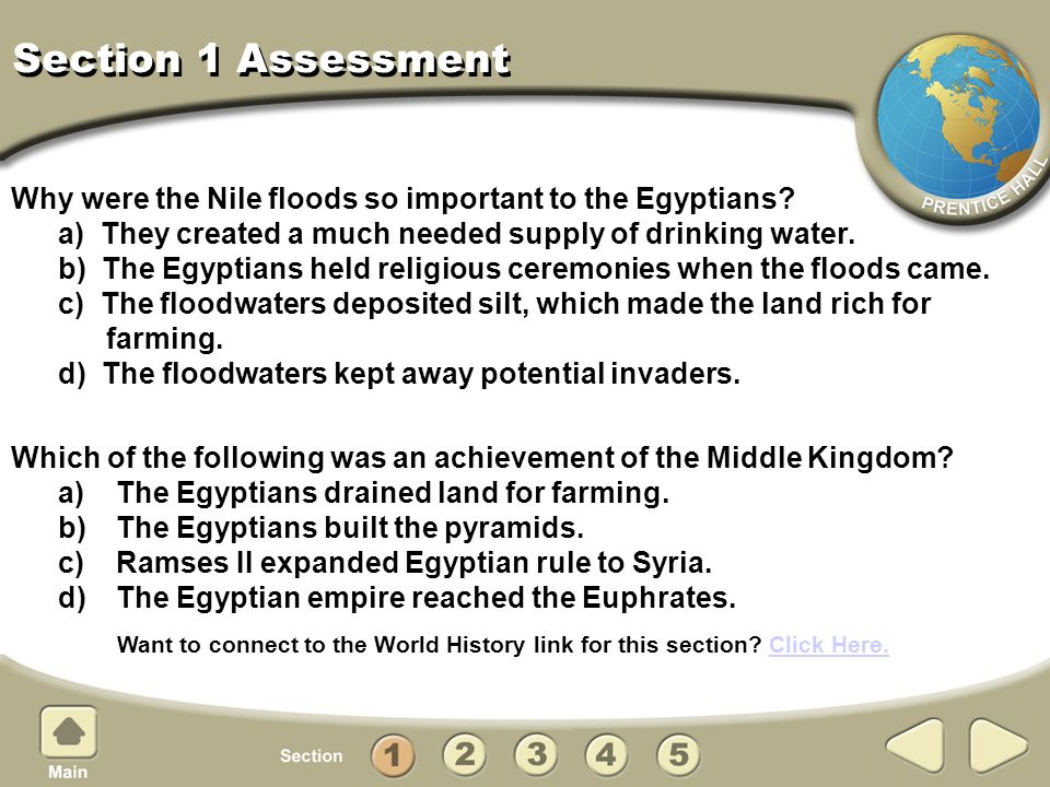 Section 1 Assessment Why were the Nile floods so important to the Egyptians.