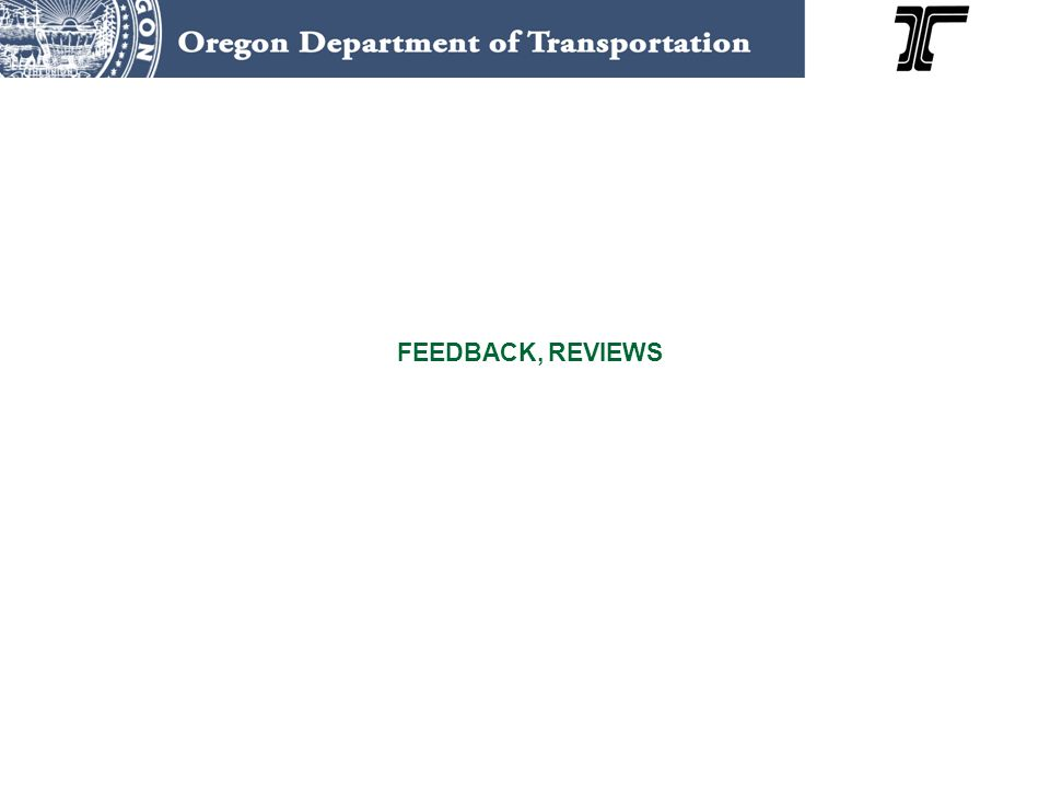 FEEDBACK, REVIEWS Close out stage
