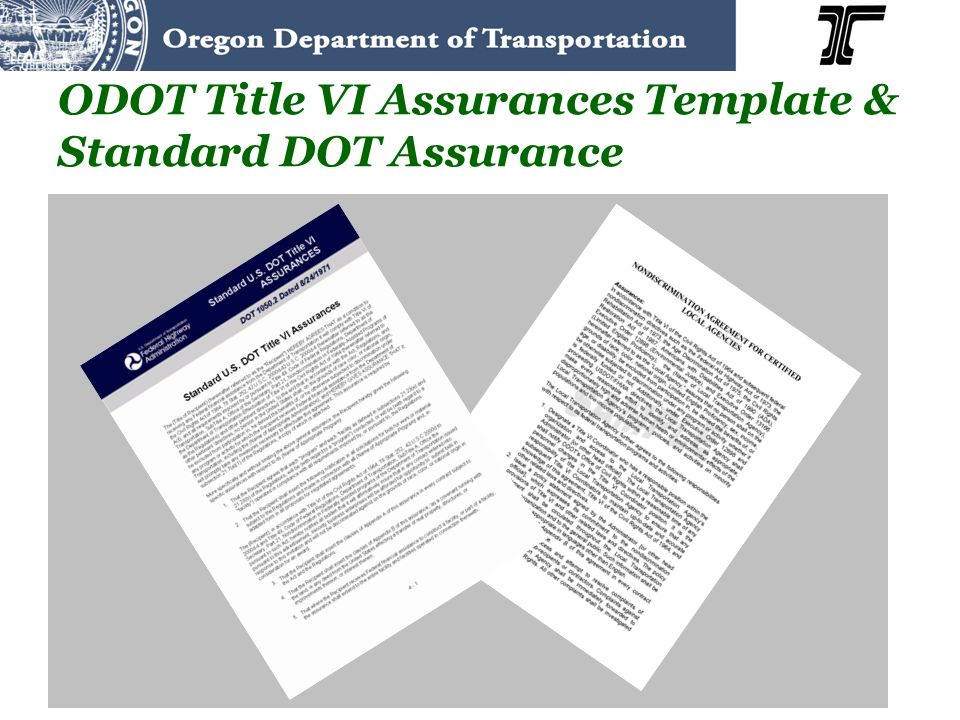 ODOT Title VI Assurances Template & Standard DOT Assurance