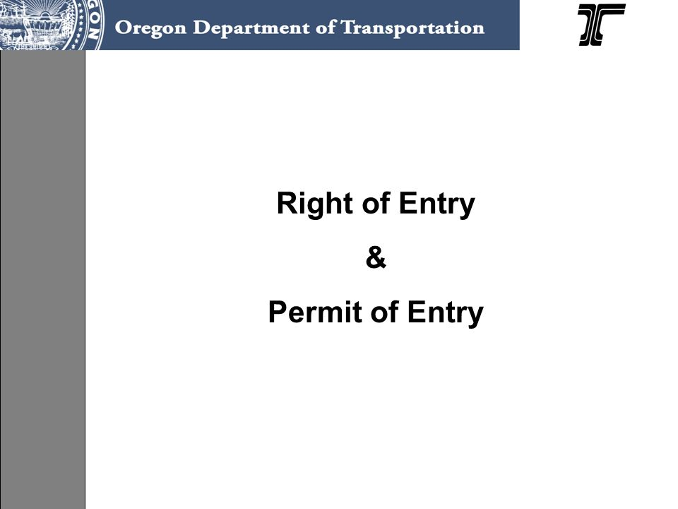 Right of Entry & Permit of Entry