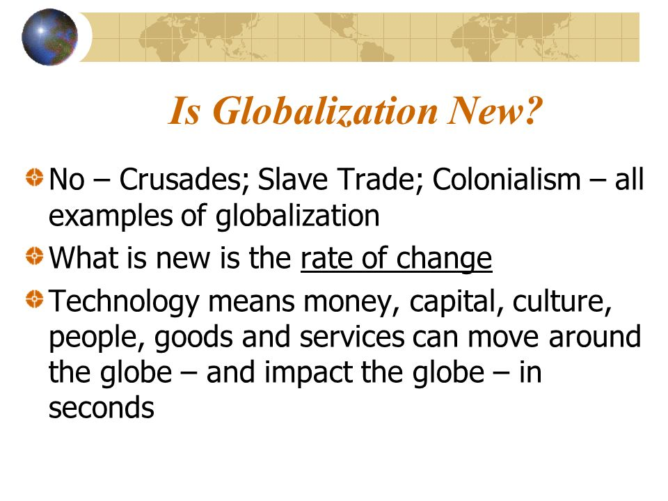 Is Globalization New.