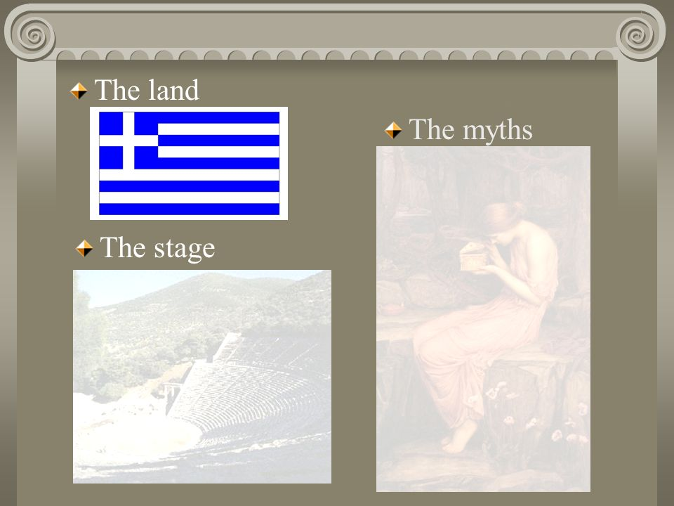 The Land Greece has thousands of inhabited islands and dramatic mountain ranges Greece has a rich culture and history Democracy was founded in Greece Patriarchal (male dominated) society Philosophy, as a practice, began in Greece (Socrates, Plato, Aristotle)