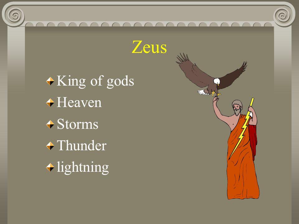 Zeus King of gods Heaven Storms Thunder lightning