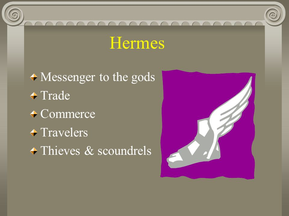 Hermes Messenger to the gods Trade Commerce Travelers Thieves & scoundrels