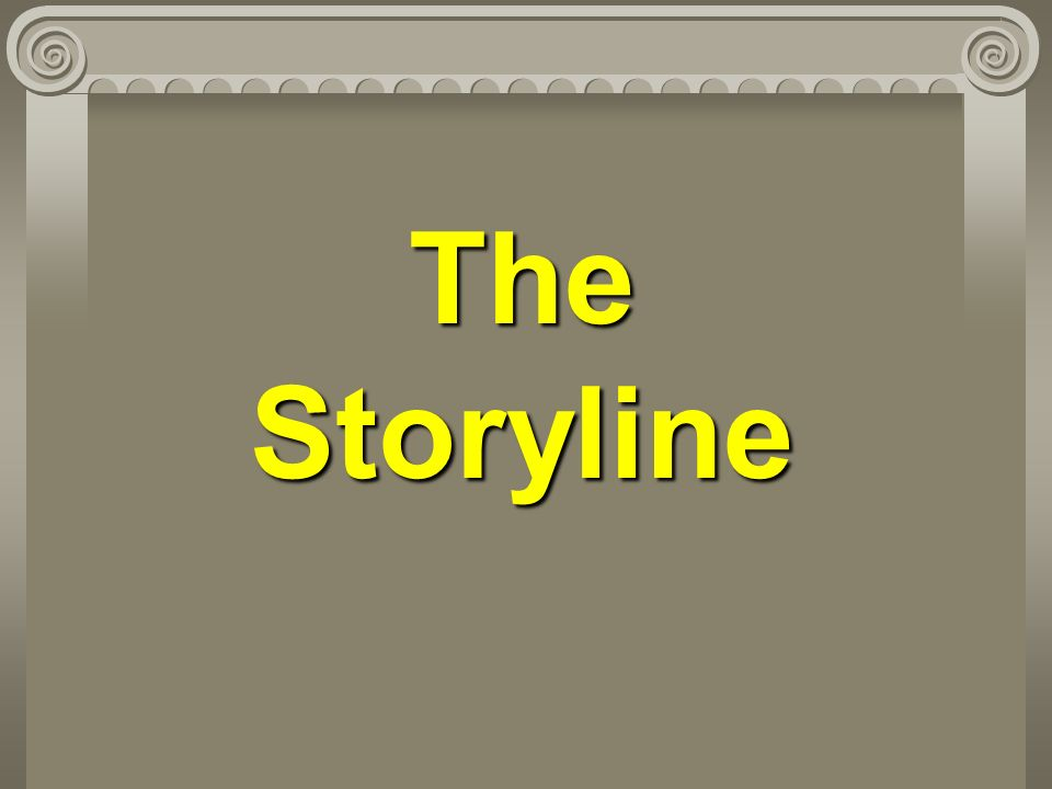 The Storyline