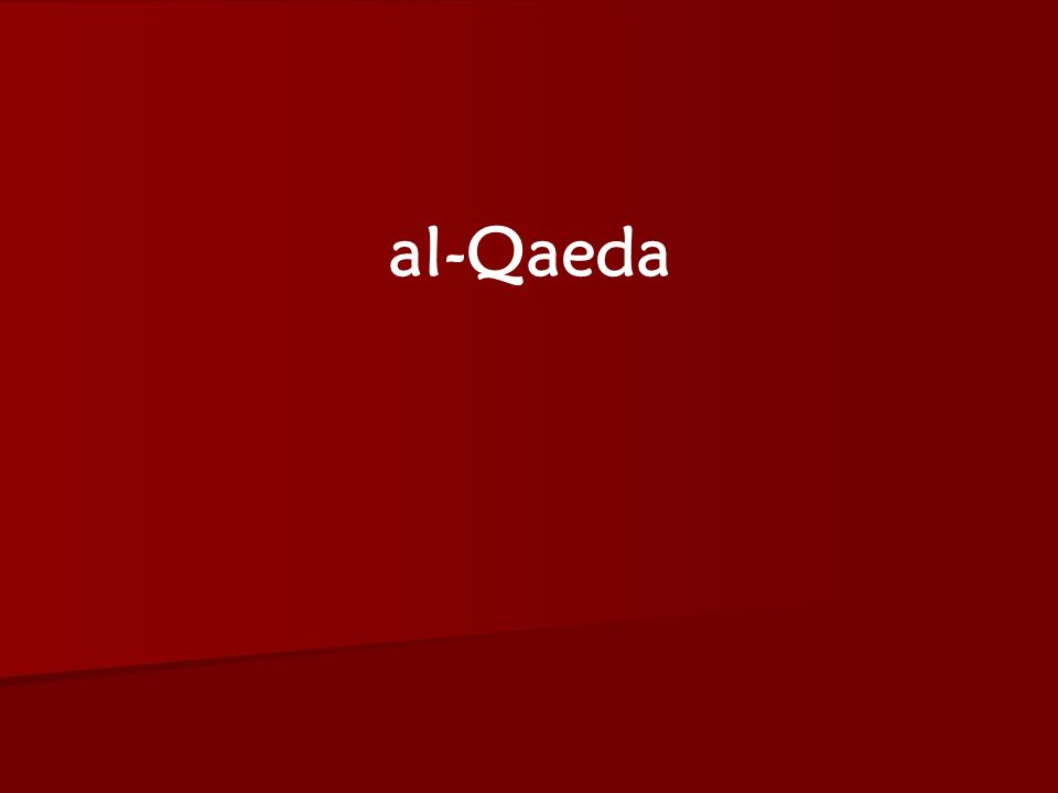 ACW The Middle East: Terrorism 2006-07 al-Qaeda
