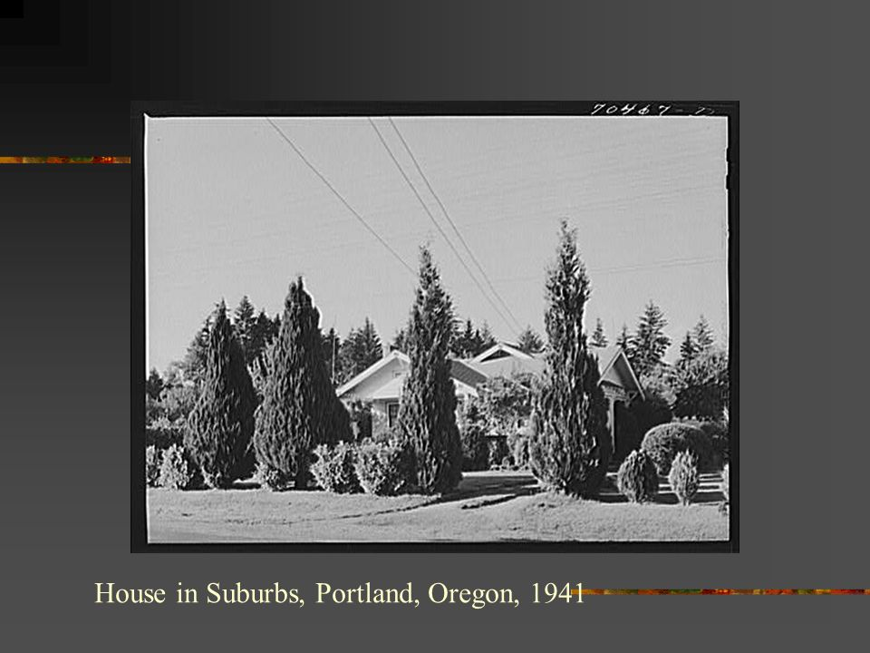 House in Suburbs, Portland, Oregon, 1941