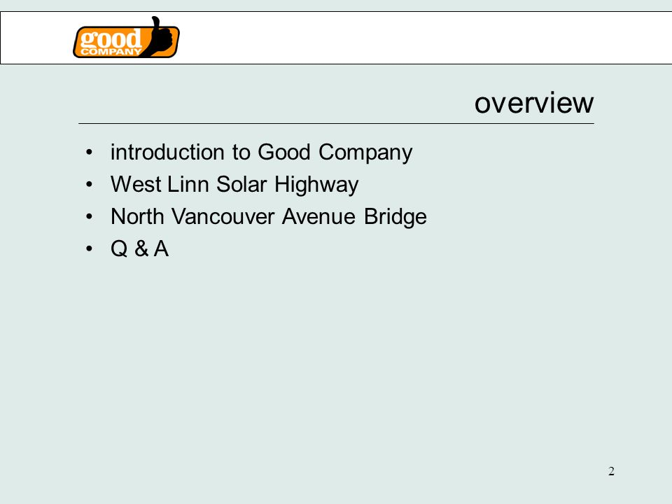 2 overview introduction to Good Company West Linn Solar Highway North Vancouver Avenue Bridge Q & A