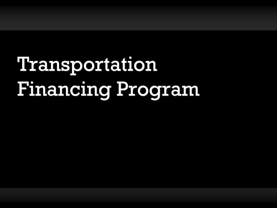 Transportation Financing Program