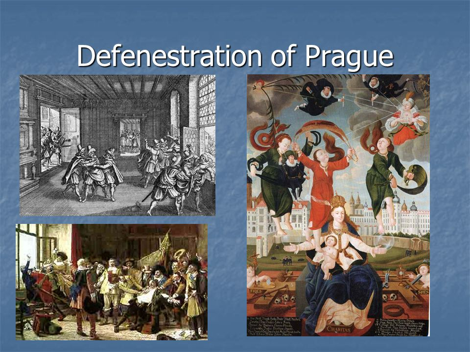 The Defenestration of Prague Protestants set up a meeting with Catholic officials in Prague on May 23, 1618. Protestants set up a meeting with Catholi