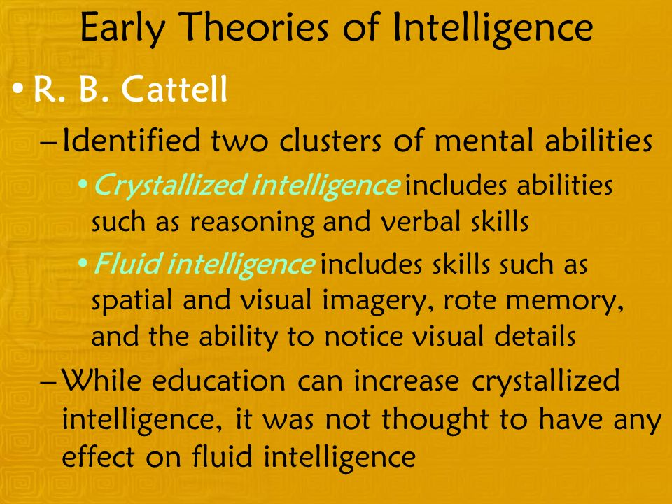 Early Theories of Intelligence R.B.