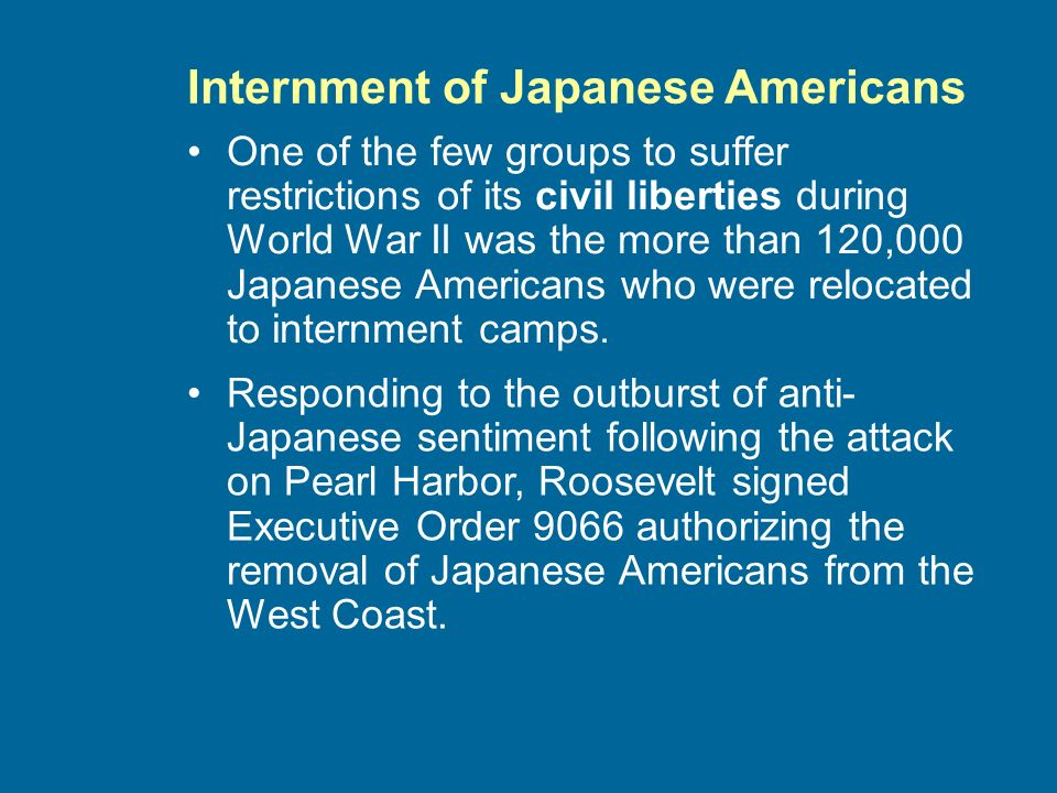 One of the few groups to suffer restrictions of its civil liberties during World War II was the more than 120,000 Japanese Americans who were relocated to internment camps.