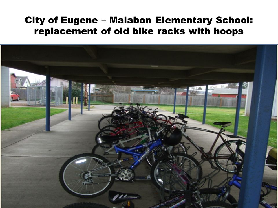 City of Eugene – Malabon Elementary School: replacement of old bike racks with hoops