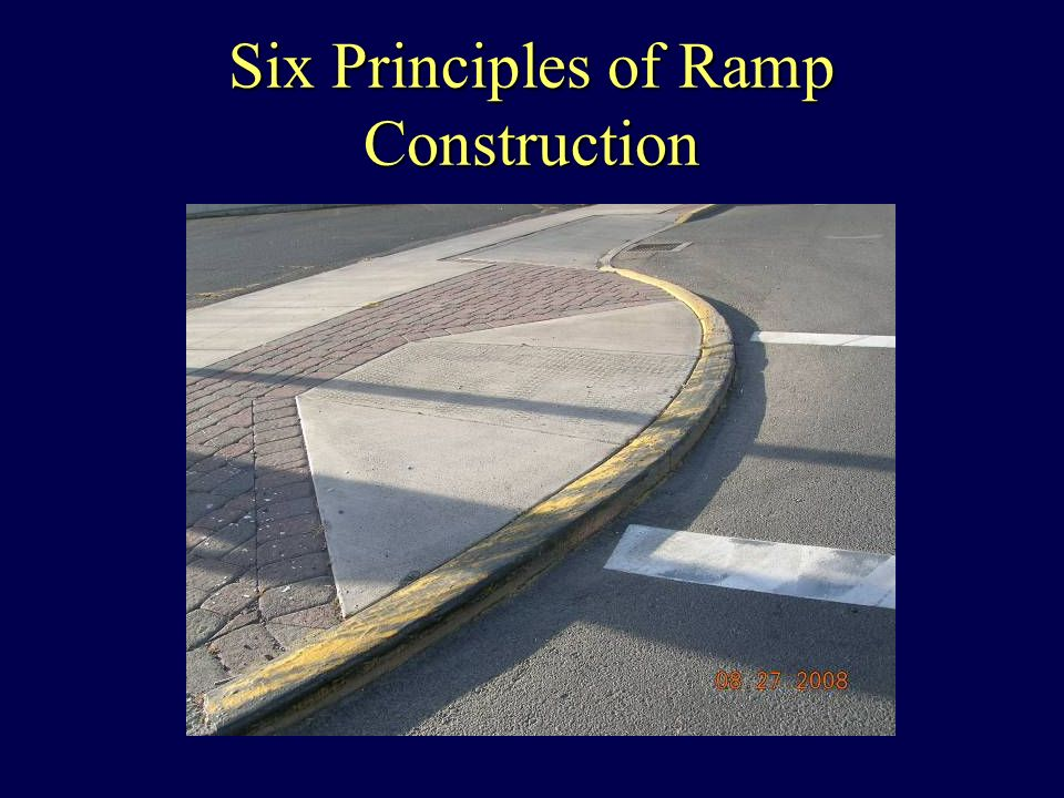 Six Principles of Ramp Construction
