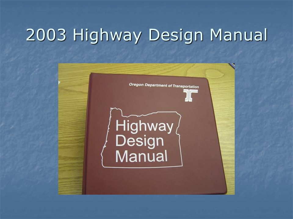 2003 Highway Design Manual