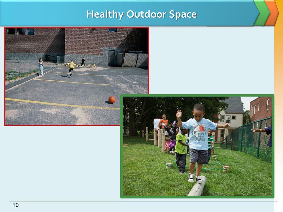 Healthy Outdoor Space 10