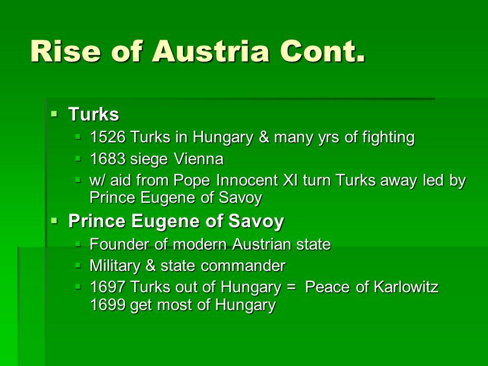 Rise of Austria Cont.