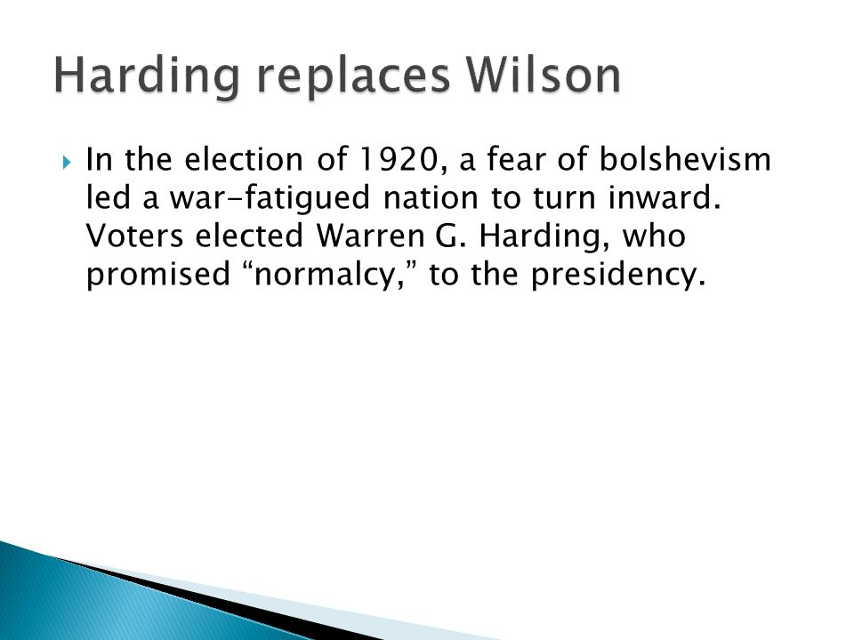In the election of 1920, a fear of bolshevism led a war-fatigued nation to turn inward.