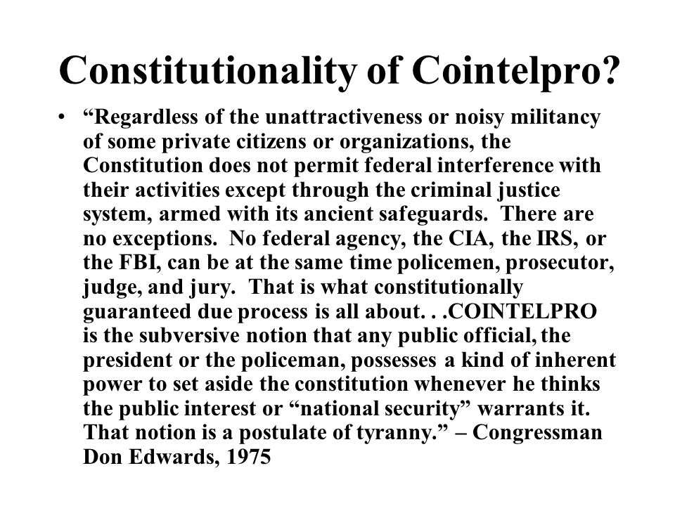 Constitutionality of Cointelpro.