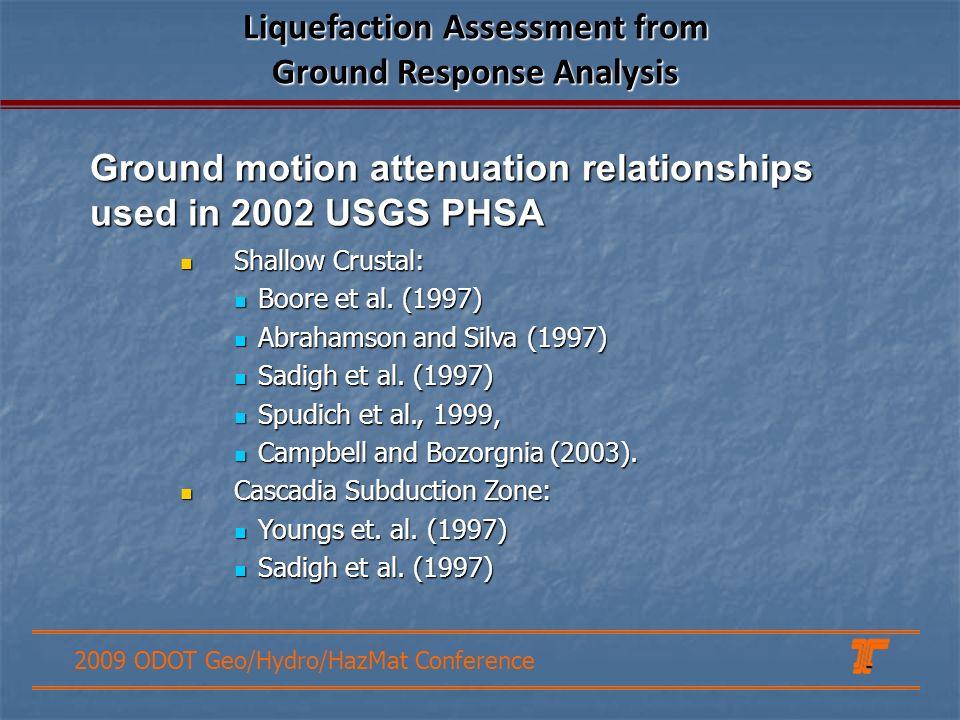 2009 ODOT Geo/Hydro/HazMat Conference Shallow Crustal: Shallow Crustal: Boore et al.