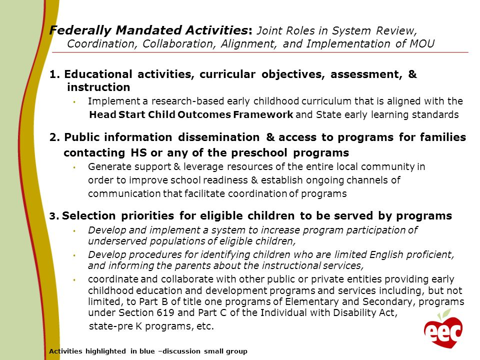 Federally Mandated Activities: Joint Roles in System Review, Coordination, Collaboration, Alignment, and Implementation of MOU 1. Educational activiti