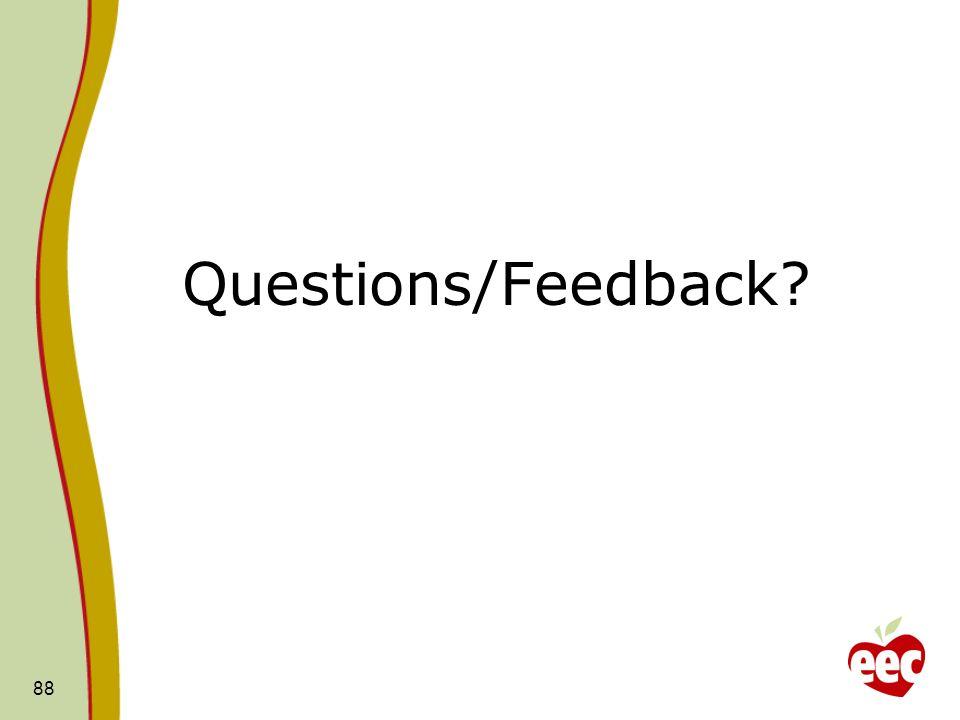 Questions/Feedback? 88