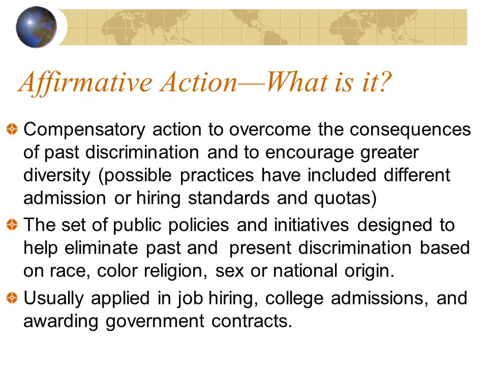 Affirmative ActionWhat is it.