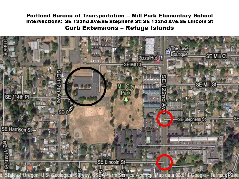 Portland Bureau of Transportation – Mill Park Elementary School Intersections: SE 122nd Ave/SE Stephens St; SE 122nd Ave/SE Lincoln St Curb Extensions