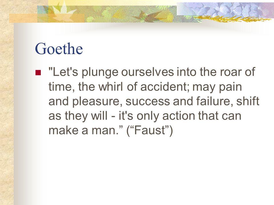 Goethe Feeling is all!