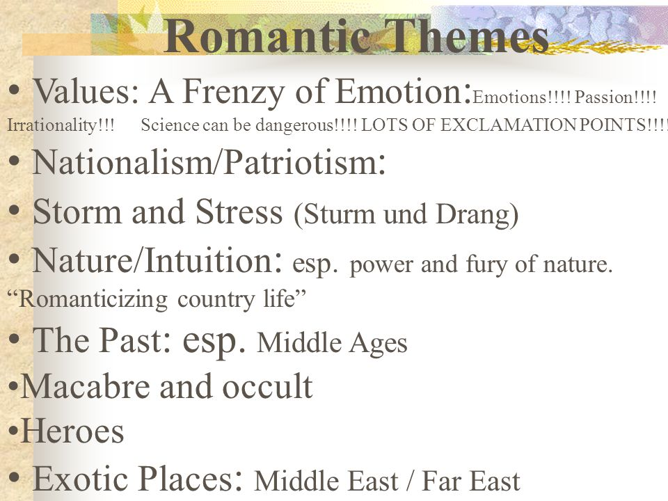 Romantic Themes Values: A Frenzy of Emotion : Emotions!!!.