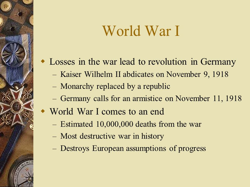 World War I The US declares war on Germany in 1917 – Germany resumes unrestricted submarine warfare in 1917 – President Woodrow Wilson wants US to mak